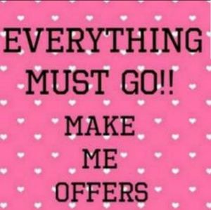 Other - MAKE ME OFFERS!!!!!😍🥰🤩